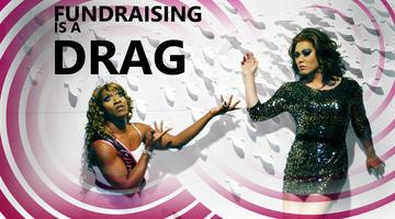 Fundraising is a Drag!