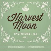 'Harvest Moon' Featuring Chef Ben Bebenroth