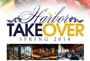 The Harbor Takeover Spring 2014
