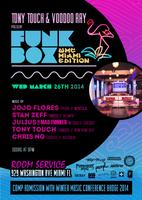 FUNKBOX NYC... MIAMI WMC 2014 EDITION