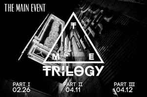The Main Event: Trilogy