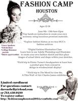 Fashion Camp Houston 2014 * For 2015 sign up follow...
