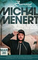 Michal Menert opening sets by Mux Mool and Frankie Free...