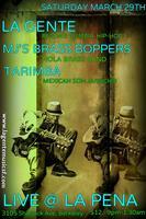 La Gente, MJ's Brass Boppers & Tarimba