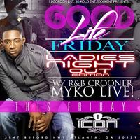 "@MykoATL LIVE at ""Icon Lounge"" FRIDAY"