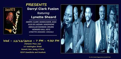 Jazz973@Clements Place Presents Darryl Clark Fusion feat Lynette Sheard