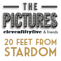 THE PICTURES: 20 Feet From Stardom