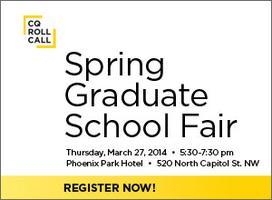 CQ Roll Call Spring Graduate School Fair