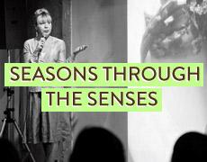 Seasons through the Senses