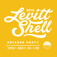 2014 Levitt Shell Release Party
