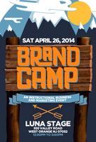 The First Annual! Brand Camp!!!