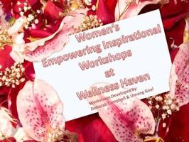 Women's Empowering Inspirational Workshop Series