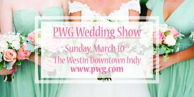Pwg March Bridal Show Tickets Sun Mar 10 2019 At 12 00 Pm
