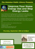 Improve Your Home Energy Use and Stop Energy Leaks