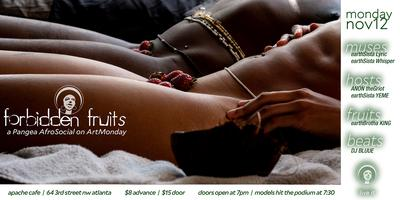 Art Mondays - Forbidden Fruit, Pangea's AfroSocial