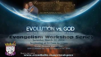 S.E.A.L. Presents Evolution vs God, Evangelism Workshop