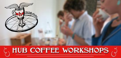 Hub Coffee Workshop