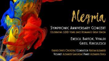 ALEGRIA   A symphonic concert featuring works by Enescu, Bartók, Grieg, Vivaldi, and Kirculescu
