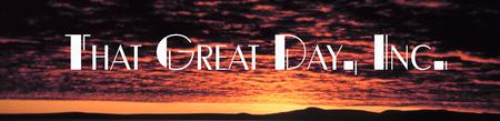 That Great Day, Inc.
