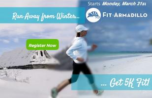 Run Away from Winter, Get 5K Fit!