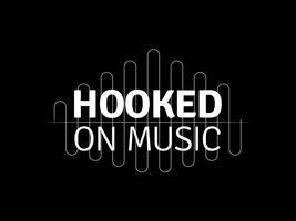 #hookedonmusic