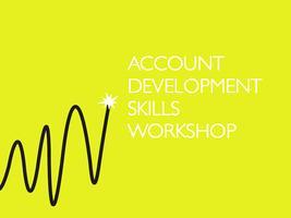 Account Development Skills Workshop