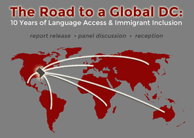 The Road to a Global DC: 10 Years of Language Access &...