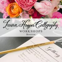 Laura Hooper Calligraphy ~ July 13 | Boston, MA 11am...