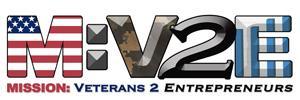 Mission: Veterans 2 Entrepreneurs Training Conference