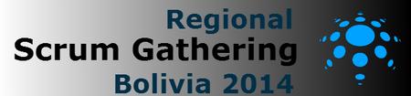 Regional Scrum Gathering Bolivia 2014