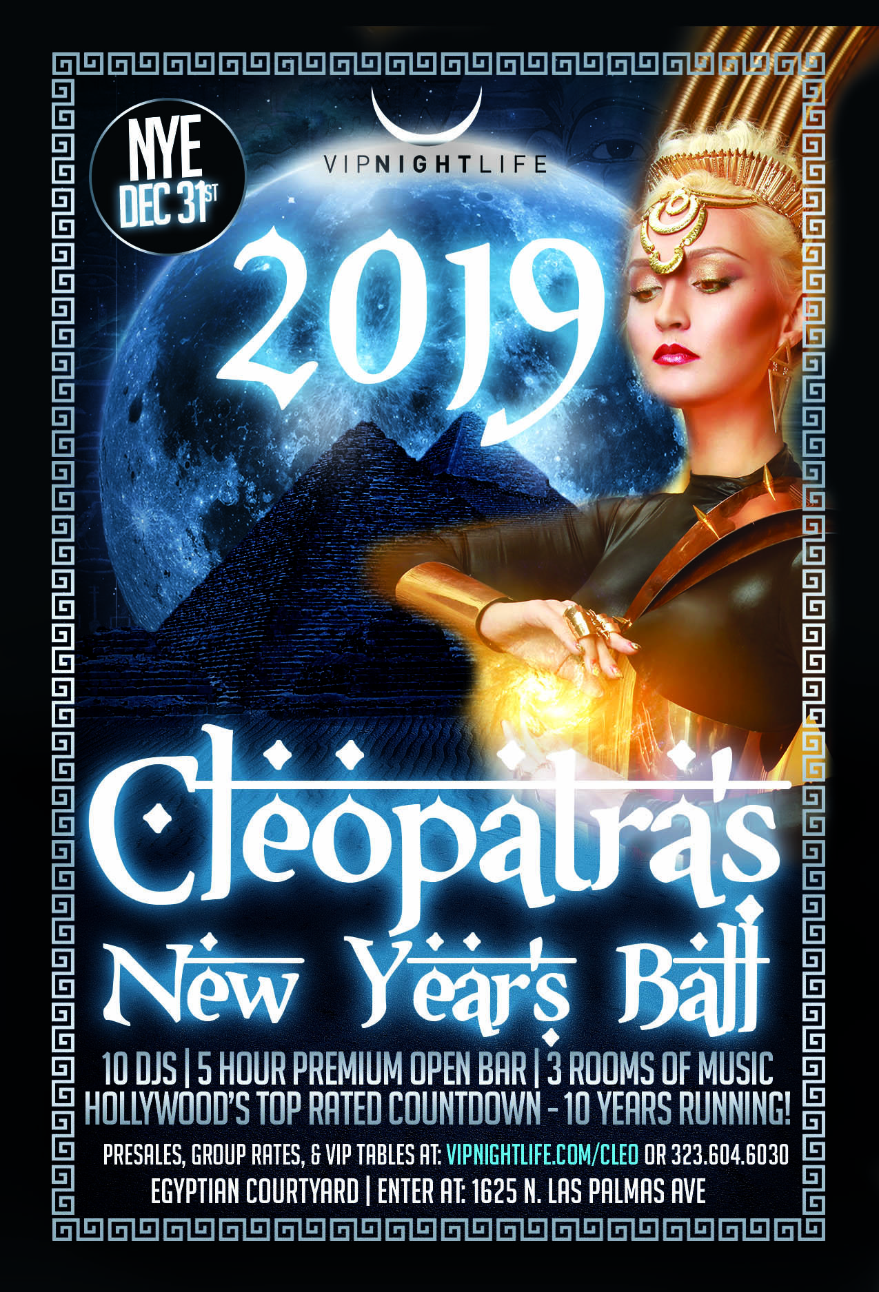 10th Annual Cleopatra's 2019 LA New Year's Eve Ball