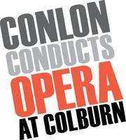 Conlon Conducts Opera at Colburn