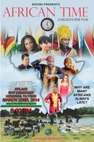 •★•AFRICAN TIME: THE MOVIE PREMIERE IN HOUSTON MARCH...