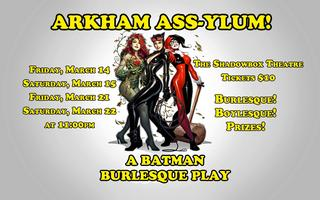 Arkham ASS-ylum: A Batman Burlesque Play