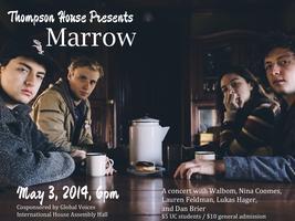 Thompson House Presents: Marrow