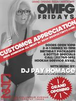 "Friday 03/14/14: Grand Opening of ""OMFG"" Fridays w/..."