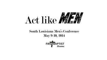 South Louisiana Men's Conference