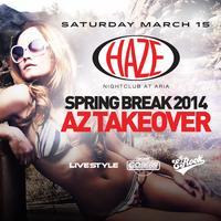 Arizona Spring Break Takeover @ HAZE Nightclub