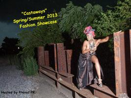 "Fashion Week ""Castaways 2013"" Designer Showcase"
