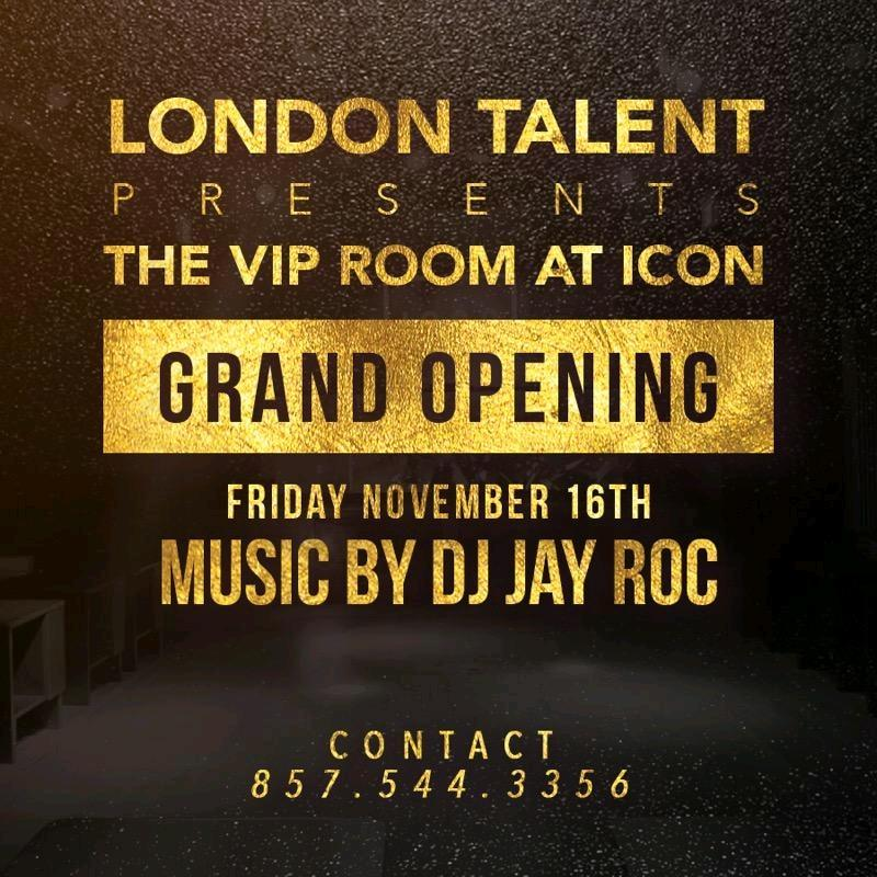 GRAND OPENING OF THE VIP ROOM @ ICON