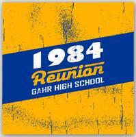 Gahr High School - Class of 1984 - 30 Year Reunion