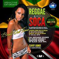 """Reggae Meets Soca: Bruk Out Time"" eSavoy Lounge..."