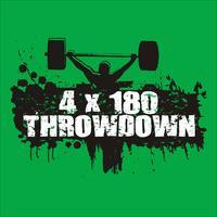 4x180 Throwdown