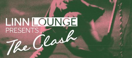 Linn lounge presents The Clash