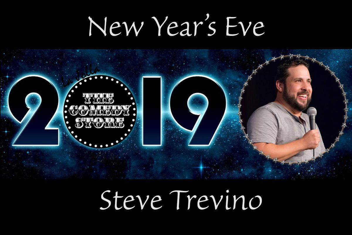 Steve Treviño ~ New Years Eve - 2 Shows: 7:30 & 10pm Showtimes