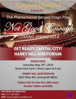 Not Good Enough- Gospel Stage Play
