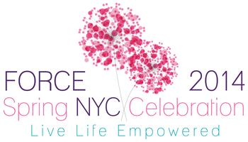FORCE NYC Spring Celebration 2014:  Live Life Empowered