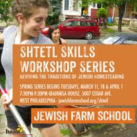 Shtetl Skills Workshop Series: Two Part Series on...