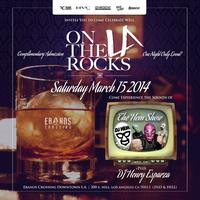 #OnTheRocksLA! A New Saturday Night with Fresh Beats &...