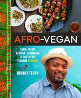 Bryant Terry's Afro-Vegan National Book Launch Party